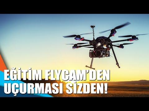 Eğitim FLYCAM'den uçurması sizden!
