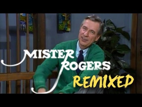 remixed - Mister Rogers remixed by John D. Boswell for PBS Digital Studios. Please support your local PBS station: http://www.pbs.org/donate MP3 version now available!...