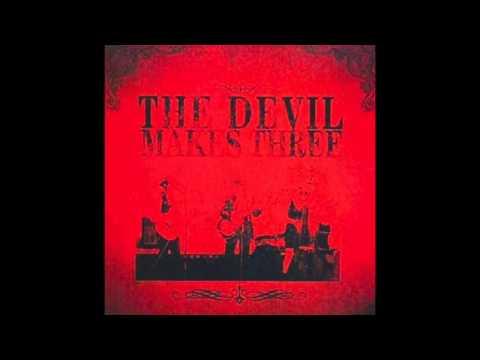 "The Devil Makes Three - ""The Graveyard"""