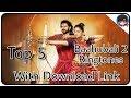 Top 5 Best Baahubali 2 Ringtones With Download Link