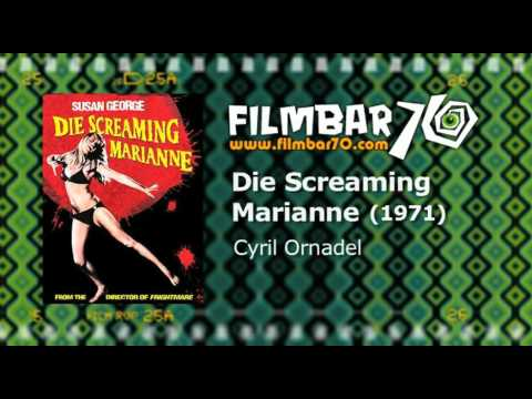 Filmbar70 digs Ornadel - Die Screaming Marianne