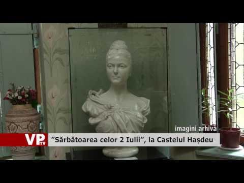 """""""Sărbătoarea celor 2 Iulii"""", la Castelul Hașdeu"""