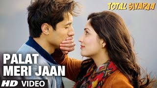 Palat Meri Jaan - Video Song - Total Siyapaa