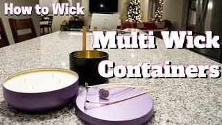 How to wick large candle containers with multiple wicks
