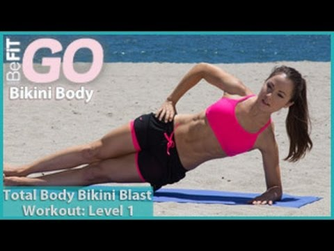 befit - Total Body Bikini Blast Workout-Level 1: BeFiT GO | Bikini Body is an explosive, fat-burning circuit workout set to some of today's hottest workout music, th...