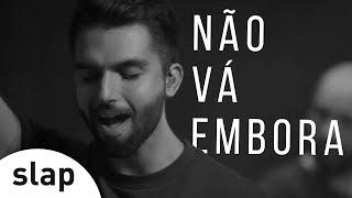 image of Silva - Não Vá Embora (Oficial)