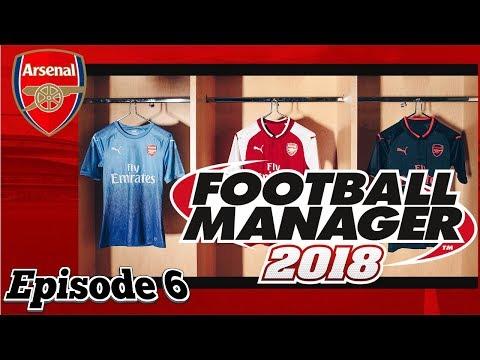 FOOTBALL MANAGER 2018 BETA! ARSENAL SAVE EPISODE 6! SEASON 2 STRUGGLES?!?!?!