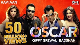 Video OSCAR - Video Song | Kaptaan | Gippy Grewal feat. Badshah | Jaani, B Praak MP3, 3GP, MP4, WEBM, AVI, FLV Februari 2019