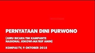 Video Pernyataan Dini Purwono ( Juru Bicara Tim Kampanye Nasional Jokowi – Ma'ruf Amin ) MP3, 3GP, MP4, WEBM, AVI, FLV Oktober 2018