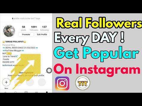How To Increase INSTAGRAM FOLLOWERS 2018   GET Real Instagram Followers Every Day & Get popular !