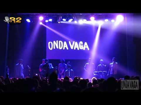 COBERTURAS:ONDA VAGA EN VIVO 22-5-2015