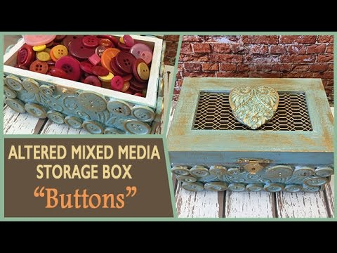 How to: Altered Mixed Media Button Box