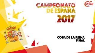 Final Copa de la Reina 2017.