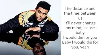Video The Weeknd - Die For You (Lyrics) MP3, 3GP, MP4, WEBM, AVI, FLV April 2018