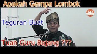 Video Apakah Gempa Lombok Teguran Buat Tuan Guru Bajang ? - Gus Nur MP3, 3GP, MP4, WEBM, AVI, FLV Oktober 2018