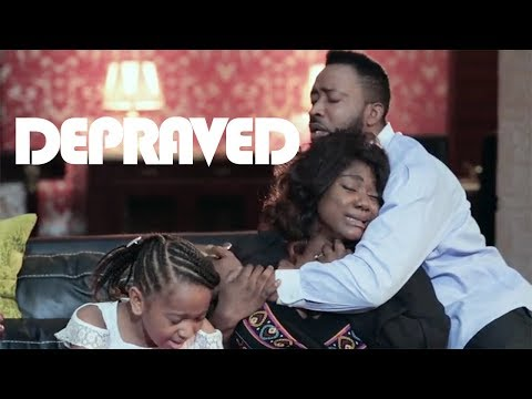 Pains of a Family | DEPRAVED - New Nollywood Movies
