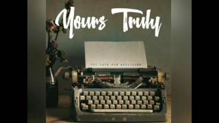 A Beautiful Mess - Yours Truly