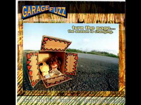 Garage Fuzz - Turn The Page... The Season is Changing (1999) Full Album
