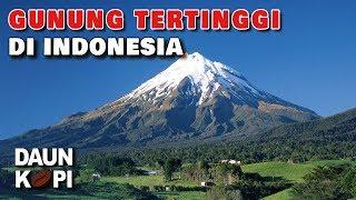 Download Video 5 Gunung Tertinggi di Indonesia MP3 3GP MP4