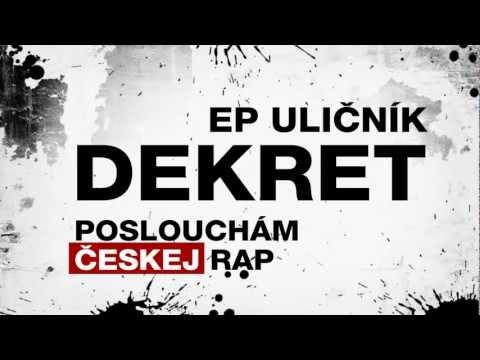 Dekret - Poslouchám českej rap (prod. Kyslah Teslah)