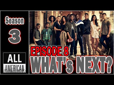 All American What's Next | Episode 8 | Canceled | Season 3