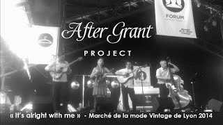 It's alright with me (Cole Porter) - After Grant project - Marché de la Mode Vintage de Lyon 2014