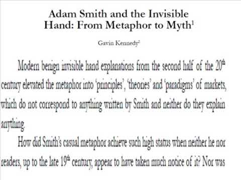 There is no invisible hand! Adam Smith