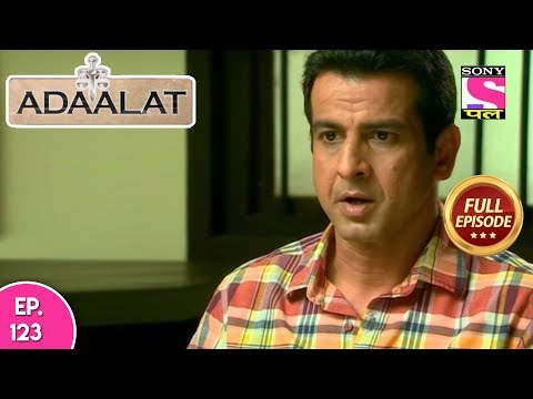 Adaalat - Full Episode 123 - 10th  May, 2018