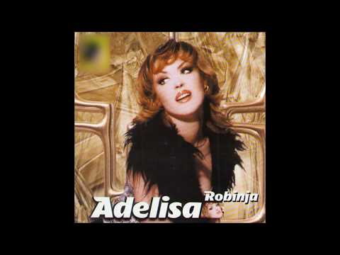 Adelisa - Hajde pucaj