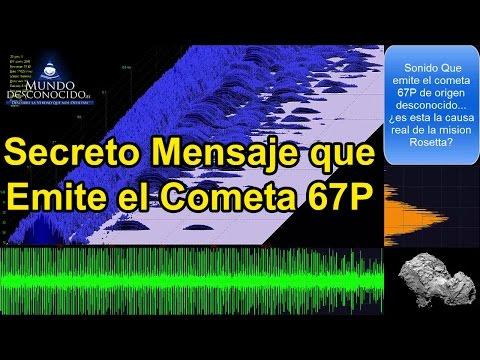 El Secreto Mensaje del Cometa 67P