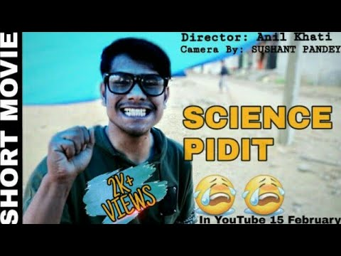 SCIENCE PIDIT | New Commedy Short Video | The End Production | ALEX KHATI | SUSHANT PANDEY