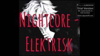 Video Nightcore - Elektrisk MP3, 3GP, MP4, WEBM, AVI, FLV Maret 2018