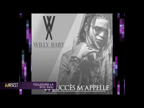 Willy Baby - Toujours Là (audio)
