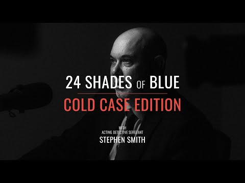 24 Shades of Blue - COLD CASE EDITION - Acting Detective Sergeant Stephen Smith - e17