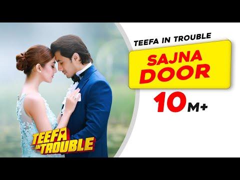 Video Teefa In Trouble | Sajna Door | Video Song | Ali Zafar | Aima Baig | Maya Ali | Faisal Qureshi download in MP3, 3GP, MP4, WEBM, AVI, FLV January 2017