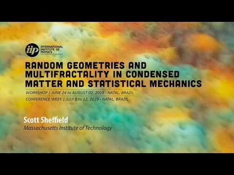 Universal Randomness in 2D - Scott Sheffield