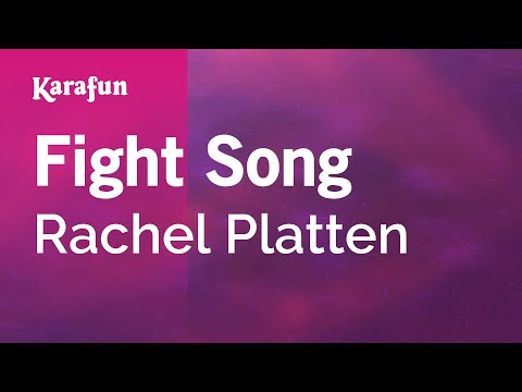 Karaoke Fight Song - Rachel Platten *