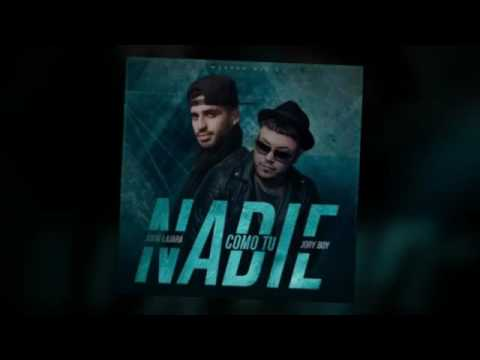 John Lajara Ft. Jory Boy – Nadie Como Tu (Official Remix)