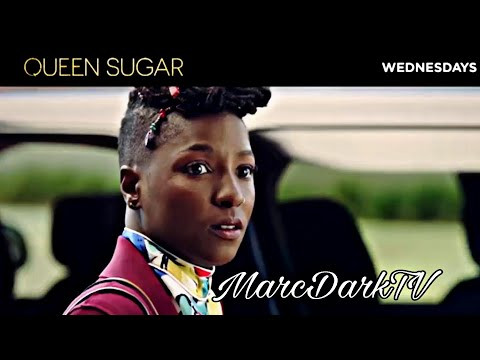 QUEEN SUGAR SEASON 4 EPISODE 7 WHAT TO EXPECT!!!
