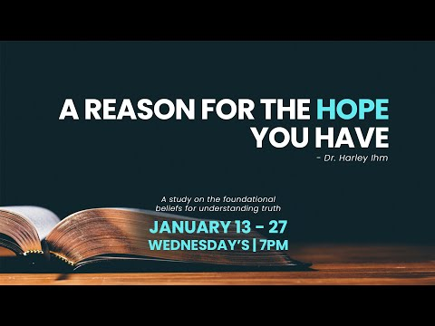A Reason For The Hope You Have, Part 2 (1.20.21)