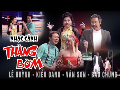 Nhạc cảnh hài: Thằng Bờm - Vân Sơn, Bảo Chung, Lê Huỳnh, Kiều Oanh