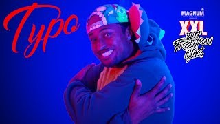 Subscribe http://bit.ly/2s62OTiTypo does his thing in his 2017 XXL Freshman freestyle.Directed by MyTypoLifeProduced by Deja Carter
