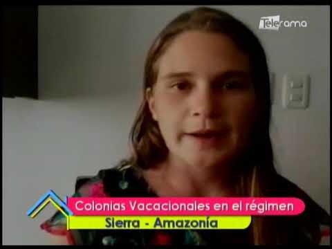 Colonias Vacacionales en el régimen Sierra-Amazonía