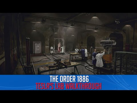 The Order 1886 - Tesla's Lab Walkthrough
