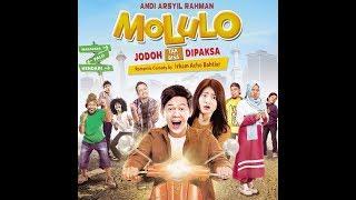 Official Trailer Film MOLULO : JODOH TAK BISA DI PAKSA