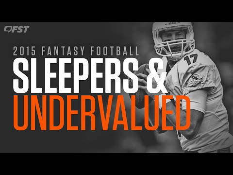 2015 Fantasy Football Sleepers and Undervalued thumbnail