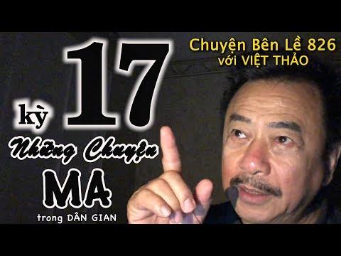MC VIỆT THẢO- CBL(826)- NHỮNG CHUYỆN MA trong DÂN GIAN kỳ 17 - March 19, 2019 - Thời lượng: 55 phút.