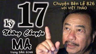 MC VIỆT THẢO- CBL(826)- NHỮNG CHUYỆN MA trong DÂN GIAN kỳ 17 - March 19, 2019