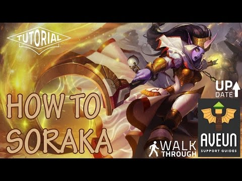 How To Play Soraka Support | League of Legends видео