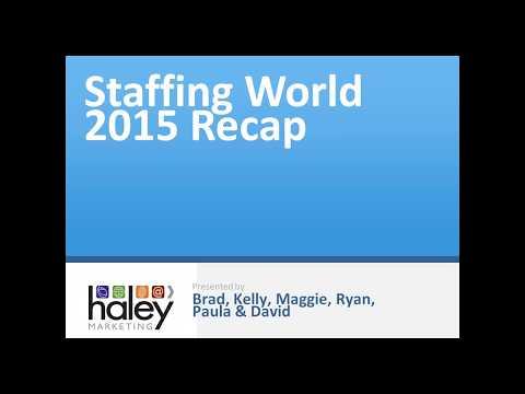 Staffing World 2015 Recap